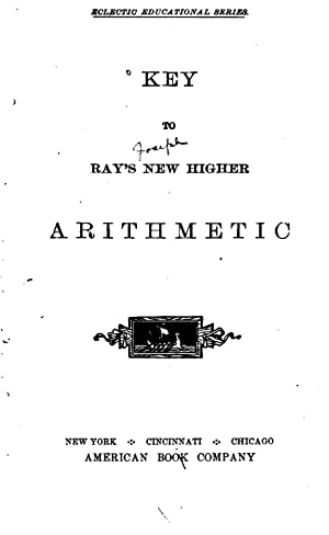 Key to Ray's New Higher Arithmetic (1881): Joseph Ray