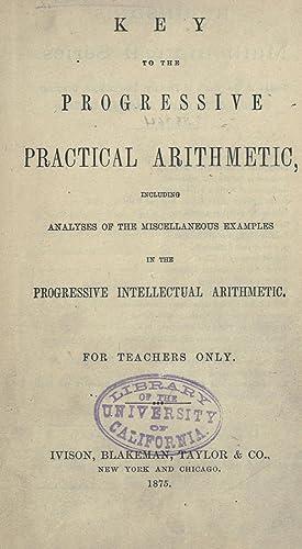 Key to the Progressive practical arithmetic : Robinson, Horatio N.