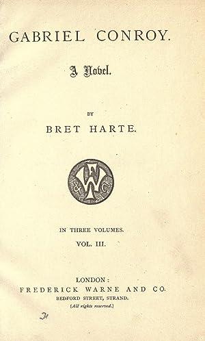 Gabriel Conroy. A novel (Volume: 3) [Reprint]: Harte, Bret, 1836-1902