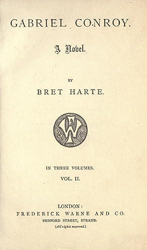 Gabriel Conroy. A novel (Volume: 2) [Reprint]: Harte, Bret, 1836-1902