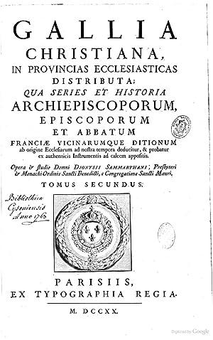 Gallia christiana, in provincias ecclesiasticas distributa; Qua: Denis de Sainte-Marthe