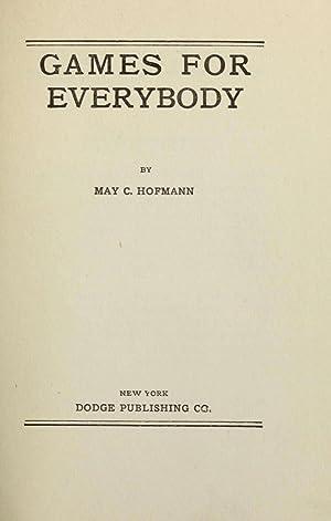 Games for everybody (1905) [Reprint]: Hofmann, Mary Christiana,