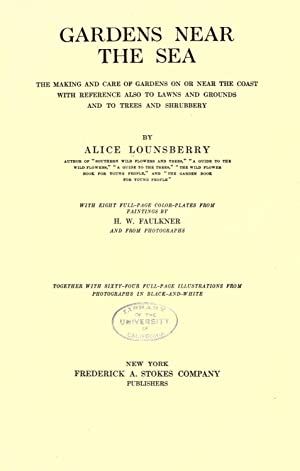 Gardens near the sea; the making and: Lounsberry, Alice