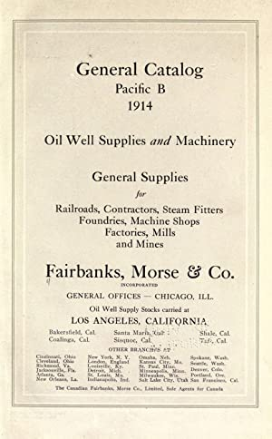 General catalog, Pacific B, 1914. Oil well: Fairbanks, Morse and