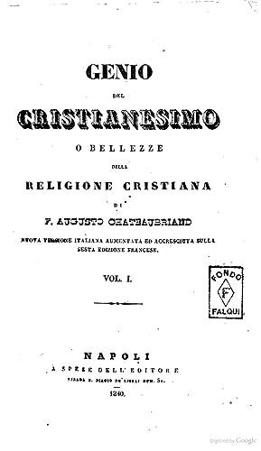 Genio del Cristianesimo F. R. di Chateaubriand: François-Renà : de
