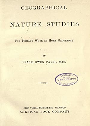 Geographical nature studies : for primary work: Payne, Frank Owen