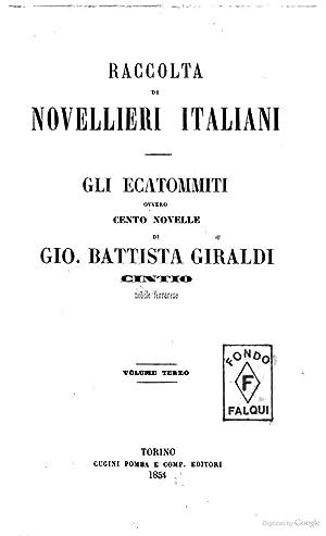 Gli Ecatommiti ovvero cento novelle di Gio.