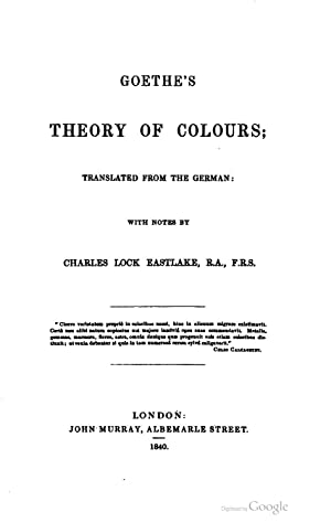 Goethe's theory of colours [Reprint]: Johann Wolfgang von