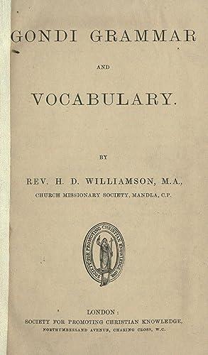Gondi grammar and vocabulary [Reprint]: Williamson, Henry Drummond,