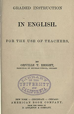 Graded instruction in English : for the: Bright, Orville T,D.