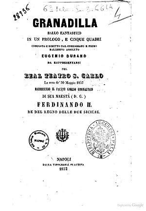 Granadilla ballo fantastico in un prologo e: Eugenio Durand