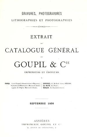 Gravures, photogravures, lithographies et photographies : extrait: Goupil & Cie