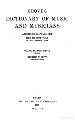 Grove's dictionary of music and musicians (1911): Grove, George, 1820-1900,