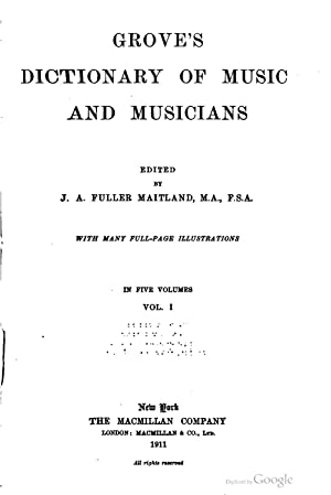 Grove's dictionary of music and musicians: ed.: Sir George Grove,