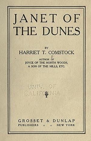 Janet of the dunes [Reprint]: Comstock, Harriet T.