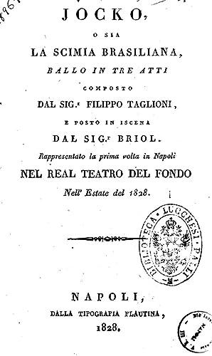 Jocko, o sia La scimia brasiliana, ballo: Filippo Taglioni