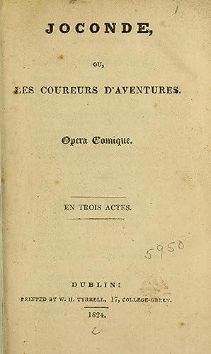 Joconde : ou, Les coureurs d'aventures : Etienne, Charles-Guillaume, 1777-1845,