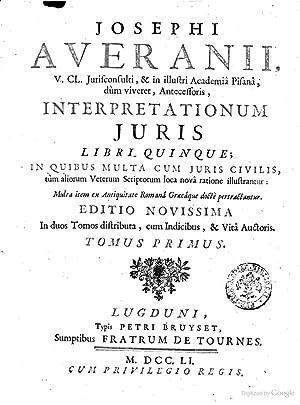 Josephi Averanii . Interpretationum juris libri quinque;