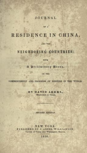 Journal of a residence in China, and: Abeel, David, 1804-1846