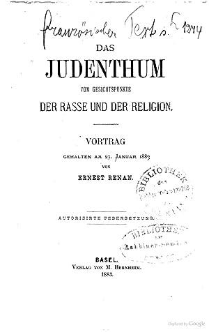 Das Judenthum vom Gesichtspunkte der Rasse und: Renan, Ernest, 1823-1892