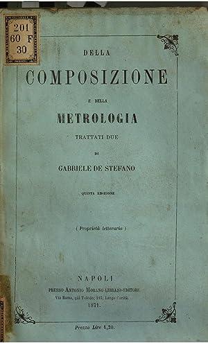 Della composizione e della metrologia trattati due: Gabriele linguista De