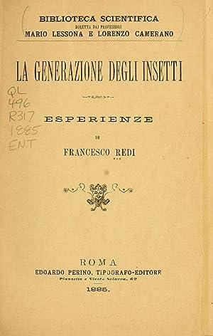 Esperienze intorno alla generazione degli insetti .: Redi, Francesco, 1626-1698
