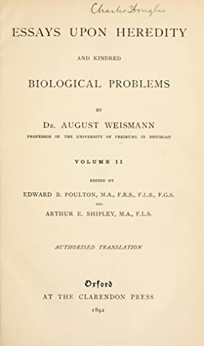 collected essays upon heredity and kindred biological problems Essays upon heredity and kindred biological problems by august weismann ( book ) 79 editions published between 1889 and 2015 in 3 languages and held by 883 worldcat member libraries worldwide.
