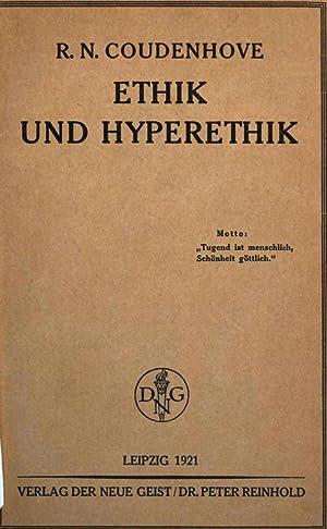 Ethik und hyperethik (1922) [Reprint]: Coudenhove-Kalergi, Richard Nicolaus,