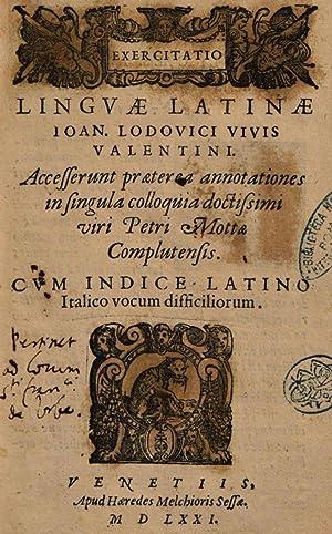 Exercitatio linguae Latinae Ioan. Lodouici Viuis Valentini.: Juan Luis Vives