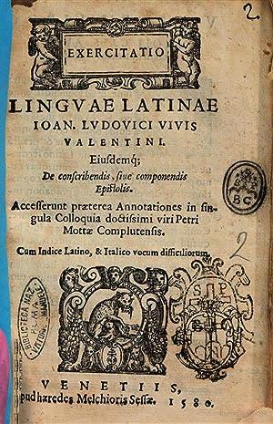 Exercitatio linguae latinae Ioan. Ludouici Viuis Valentini.: Juan Luis Vives