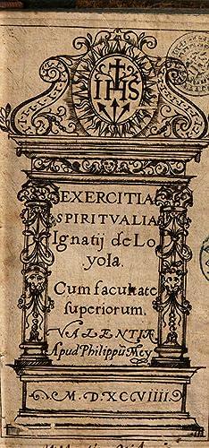 Exercitia spiritualia Ignatii de Loyola [Reprint] (1599): Ignacio : de
