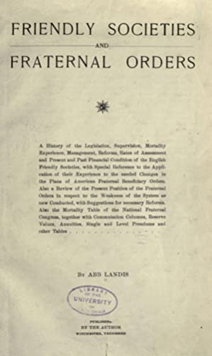 Friendly societies and fraternal orders; a history: Landis, Abb