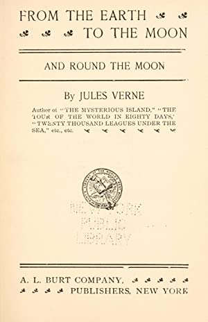 From the earth to the moon and: Verne, Jules, 1828-1905