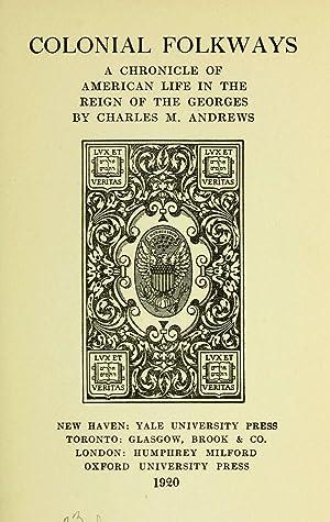 Colonial folkways [Reprint]: Andrews, Charles M.