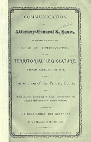 Communication of Attorney-General Z. Snow : in: Snow, Z. (Zerubbabel),Utah.