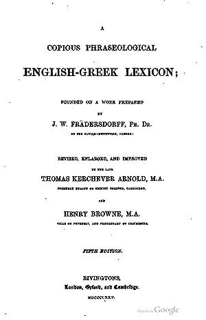 Copious phraseological English-Greek lexicon [Reprint]: J. Wilhelm Fradersdorff