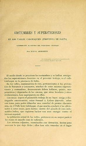 Costumbres y supersticiones en los valles Calchaquies,: Ambrosetti, Juan B.