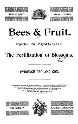 Bees & fruit : important part played: A. I. Root