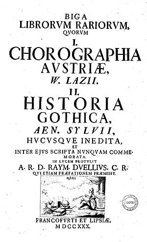 Biga librorum rariorum, quorum 1. Chorographia Austriæ,: Wolfgang Lazius