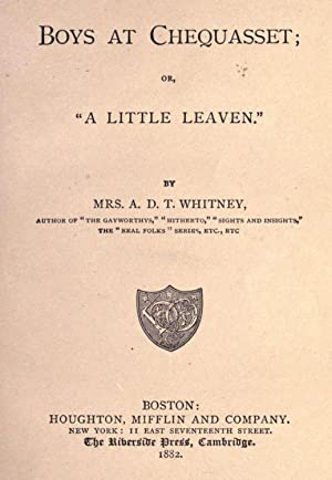 Boys at Chequasset, or, A little leaven: Whitney, A. D.