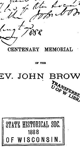 Centenary Memorial of the Rev. John Brown,: John Croumbie Brown
