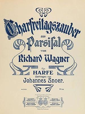 Charfreitagszauber aus Parsifal von Richard Wagner [Reprint]: Snoer, Johannes, 1868-1936,Wagner,