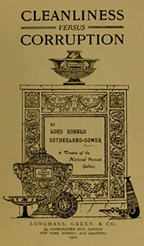 Cleanliness versus corruption (1910) [Reprint]: Gower, Ronald Sutherland,