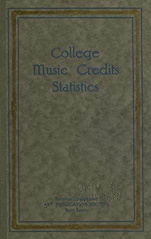 College music credits. Statistics [Reprint]: Art publication society,