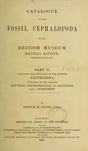 Catalogue of Fossil Cephalopoda in the British: British Museum (Natural