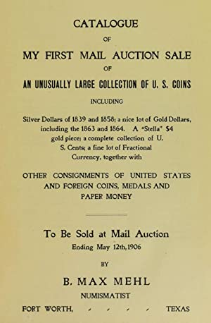 Catalogue of My First Mail Auction Sale: Mehl, B. Max