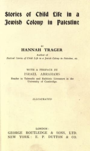 Stories of child life in a Jewish: Trager, Hannah