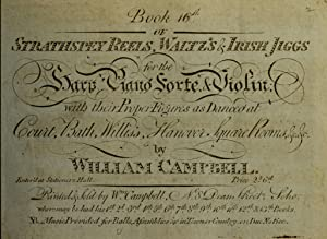 Strathspey reels, waltz's & Irish jiggs for: Campbell, William, music