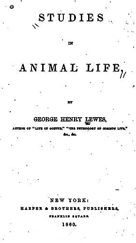 Studies in Animal Life [Reprint]: George Henry Lewes