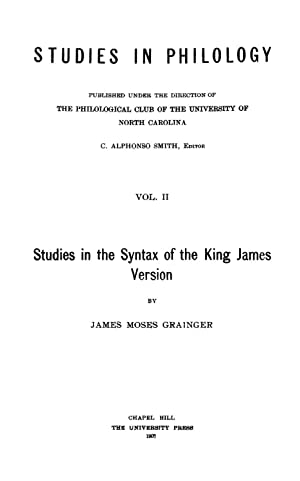 Studies in the Syntax of the King: James Moses Grainger